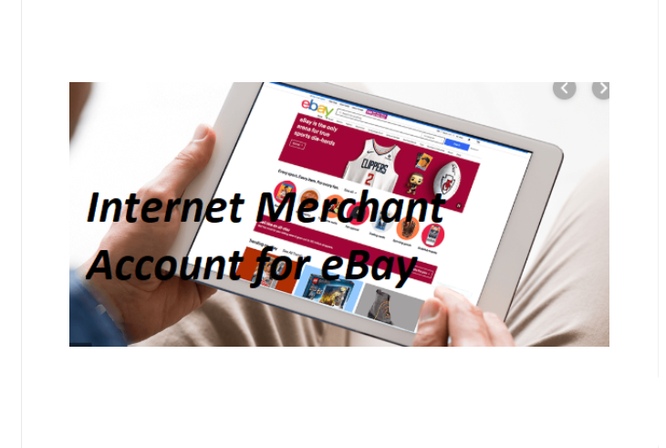 How to Create a Merchant Account for eBay