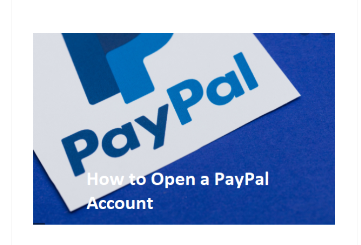 How to Open a PayPal Account