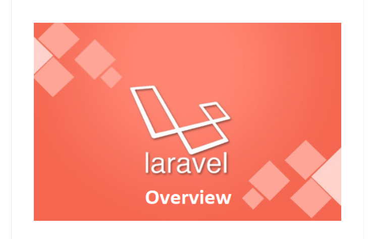 Laravel Overview