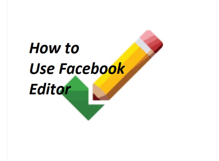 Facebook Editor App