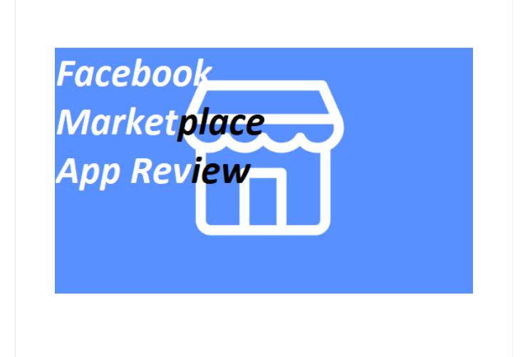 Facebook Marketplace App Review