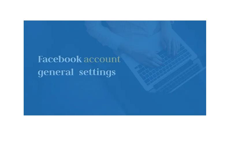Facebook general account settings
