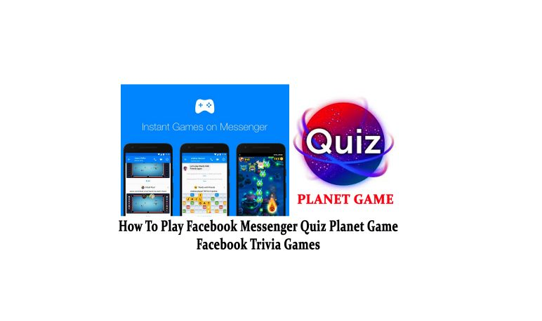 How To Play Facebook Messenger Quiz Planet Game
