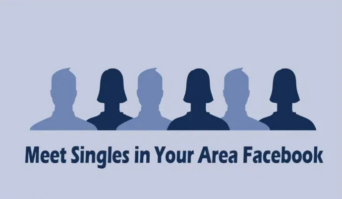 Meet Singles in Your Area on Facebook