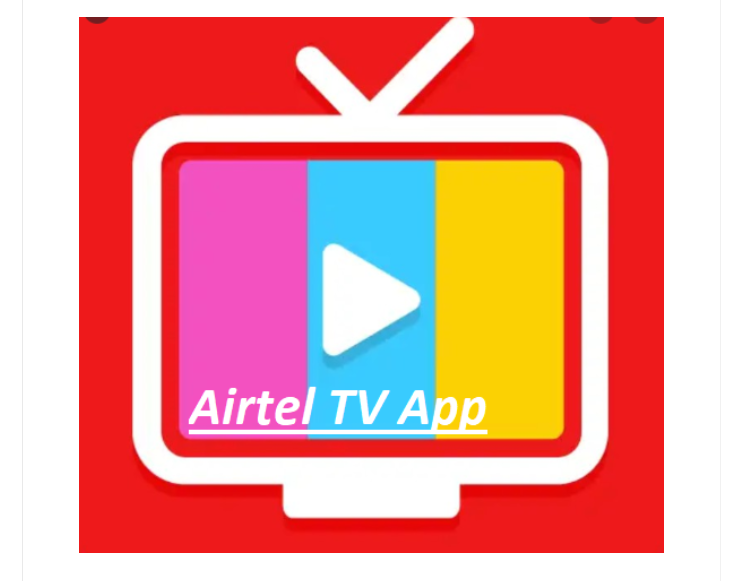Airtel TV App Download