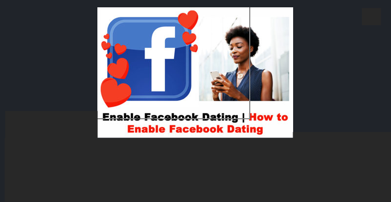 Enable Facebook Dating