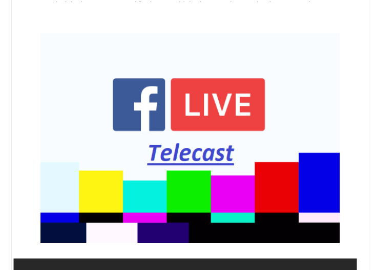 Facebook Live Telecast