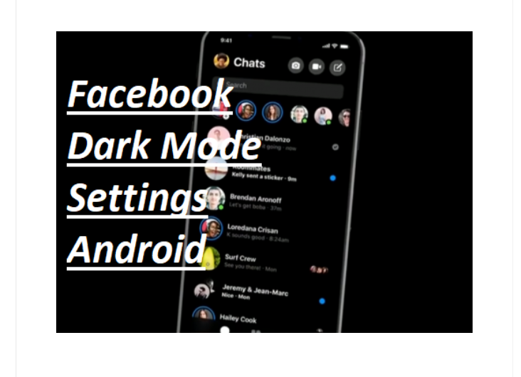 How to Enable Facebook Dark Mode On Android