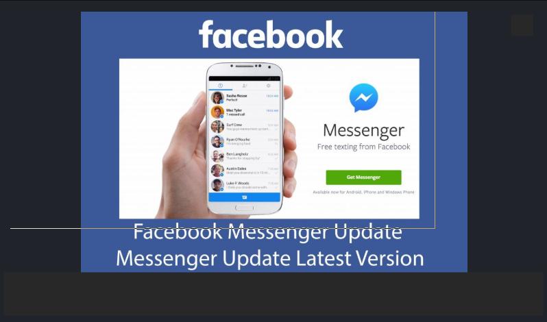 Facebook Messenger Latest Version