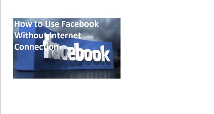 Facebook Without Network