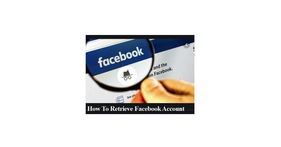 How To Retrieve A Facebook Account