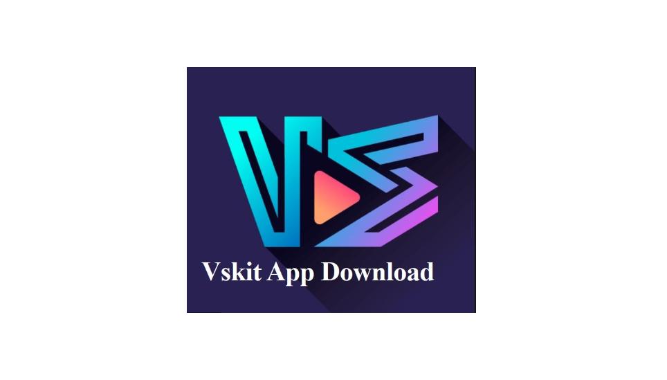 Vskit App Download