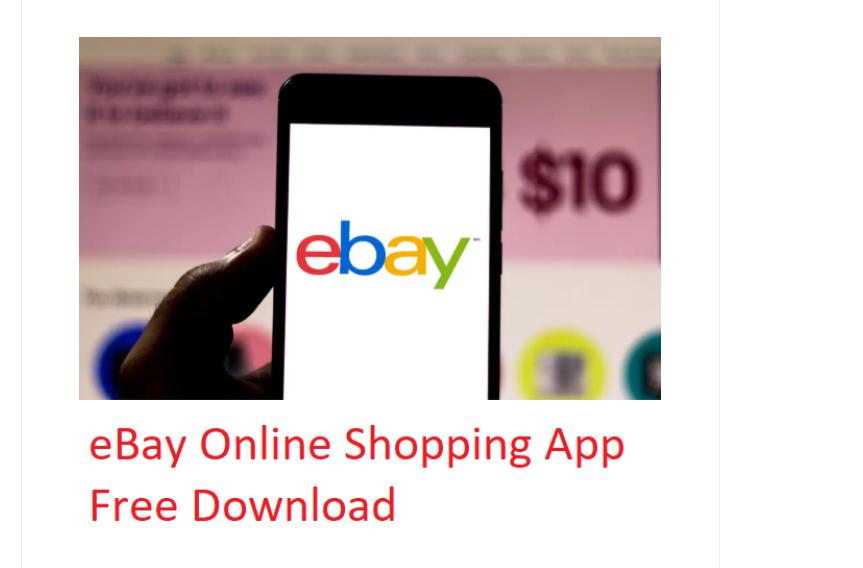 eBay Shopping App Free Download