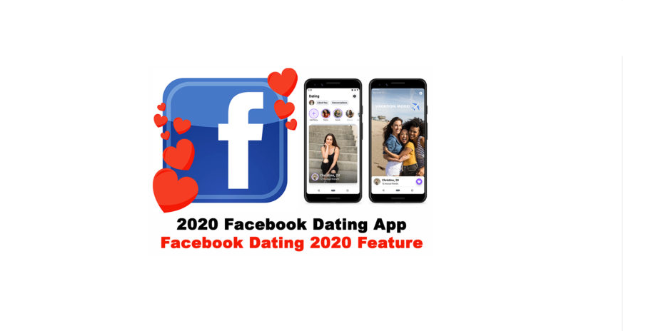 2020 Facebook Dating Application