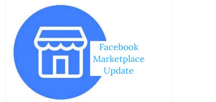 Facebook Marketplace Update Latest Version