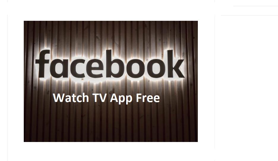 Facebook Watch TV App Free