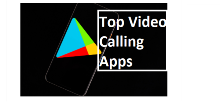 Free Video Calling Apps on Google Play Store