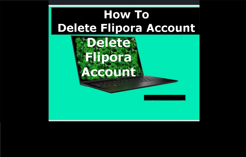 How To Delete Flipora Account