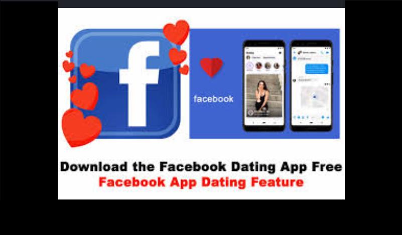 Facebook Dating App Free Download